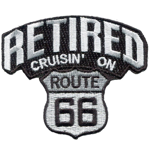 "Route 66 Applique Patch - Retired Cruisin' on Rt. 66 3-1/8"" (Iron on)"
