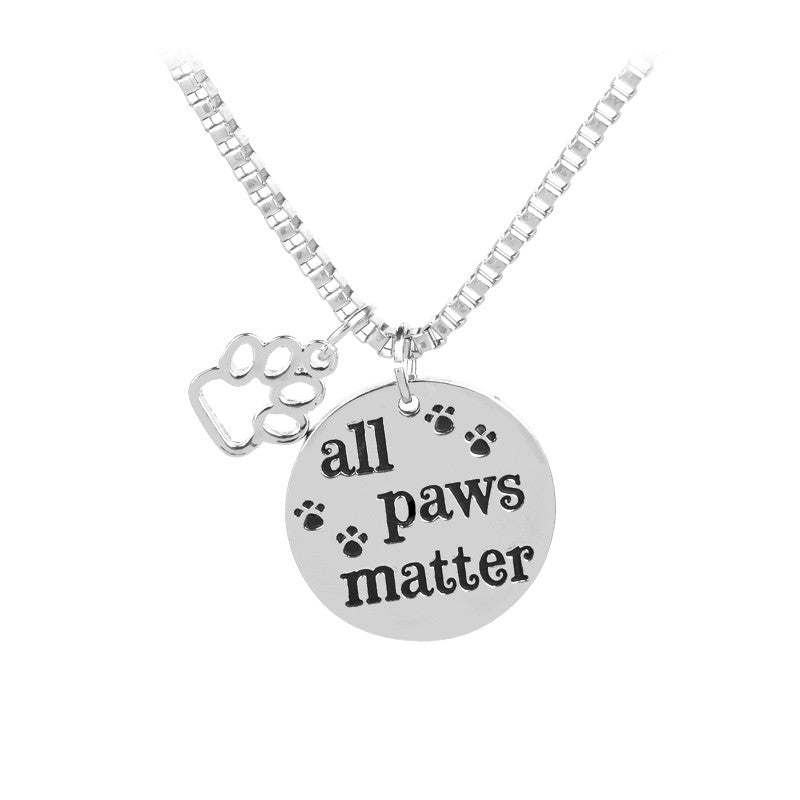 "Inspirational Message ""All Paws Matter"" Pendant Dog Foot Necklace"