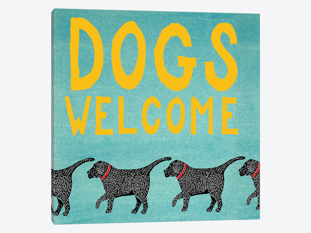 "Dogs Welcome by Stephen Huneck Canvas Print 26"" L x 26"" H x 0.75"" D - eWallArt"