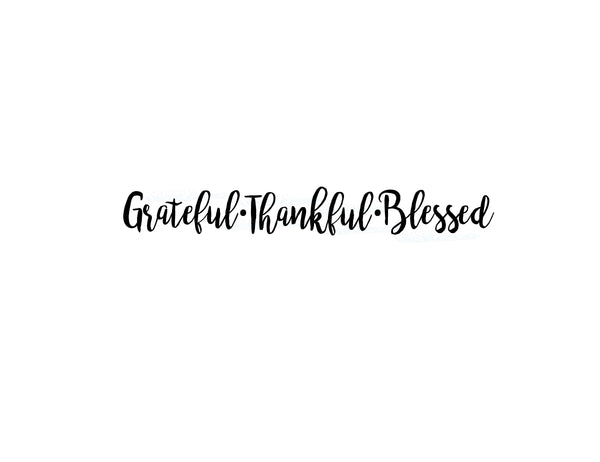 Grateful Thankful Blessed Vinyl Decal