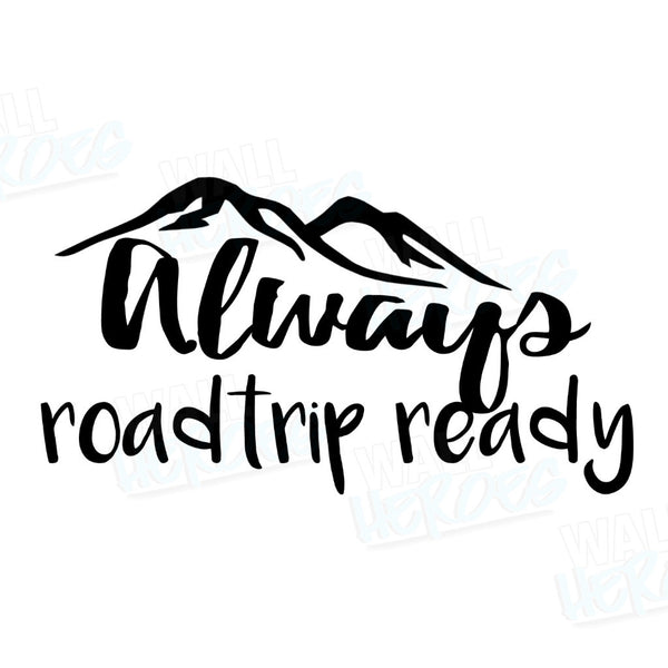 Roadtrip Ready Car Decal