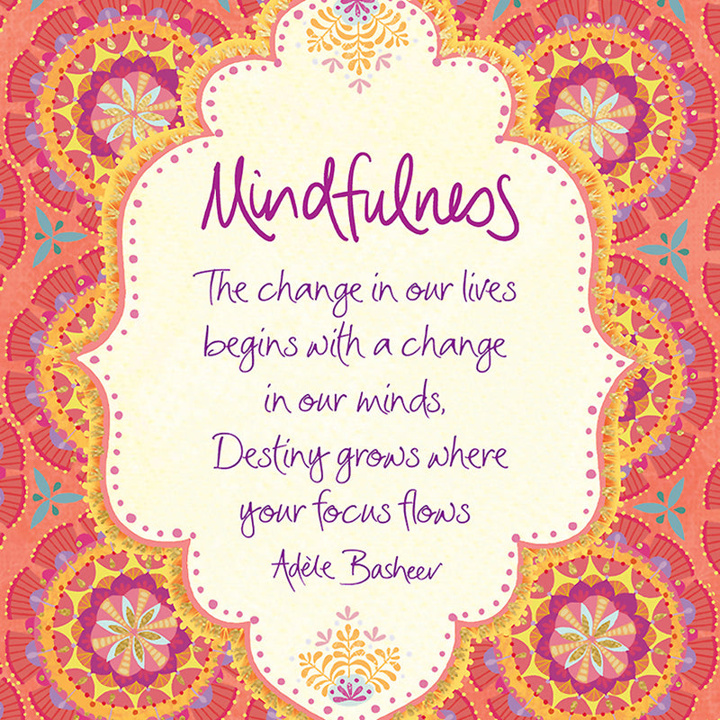Mindfulness inspiring quote