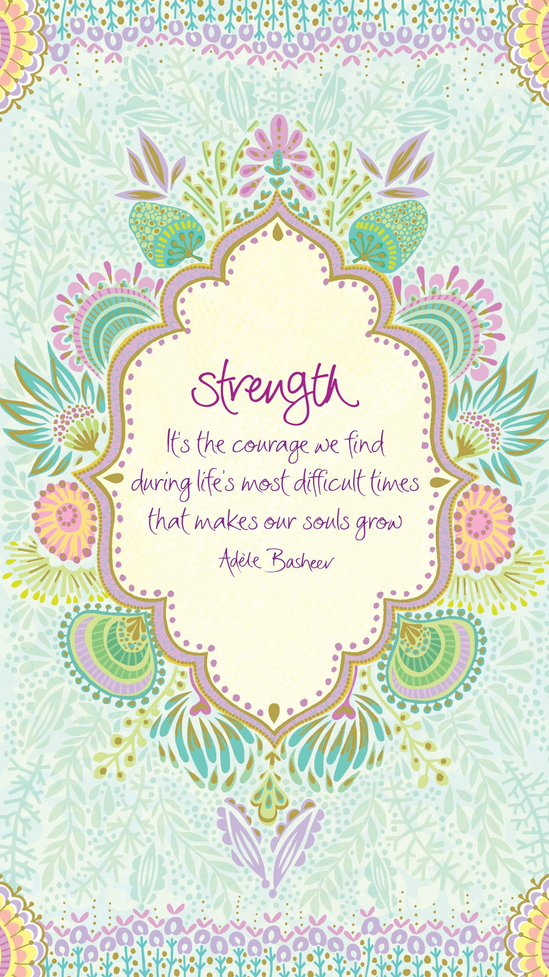 Intrinsic Strength Inspirational Quote by Adele Basheer - Digital Wallpaper