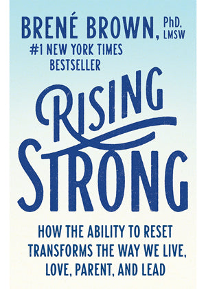 Rising Strong - Brenè Brown