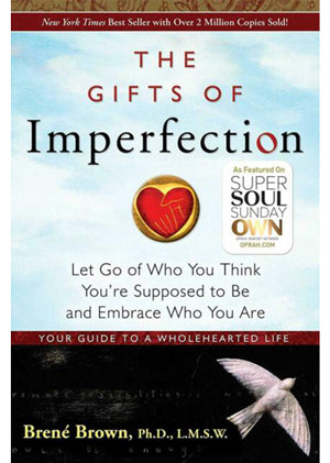 The Gifts of Imperfection- Brenè Brown