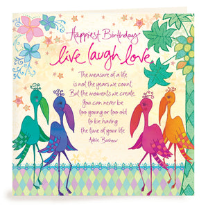 Intrinsic Birthday Live Laugh Love Greeting Card