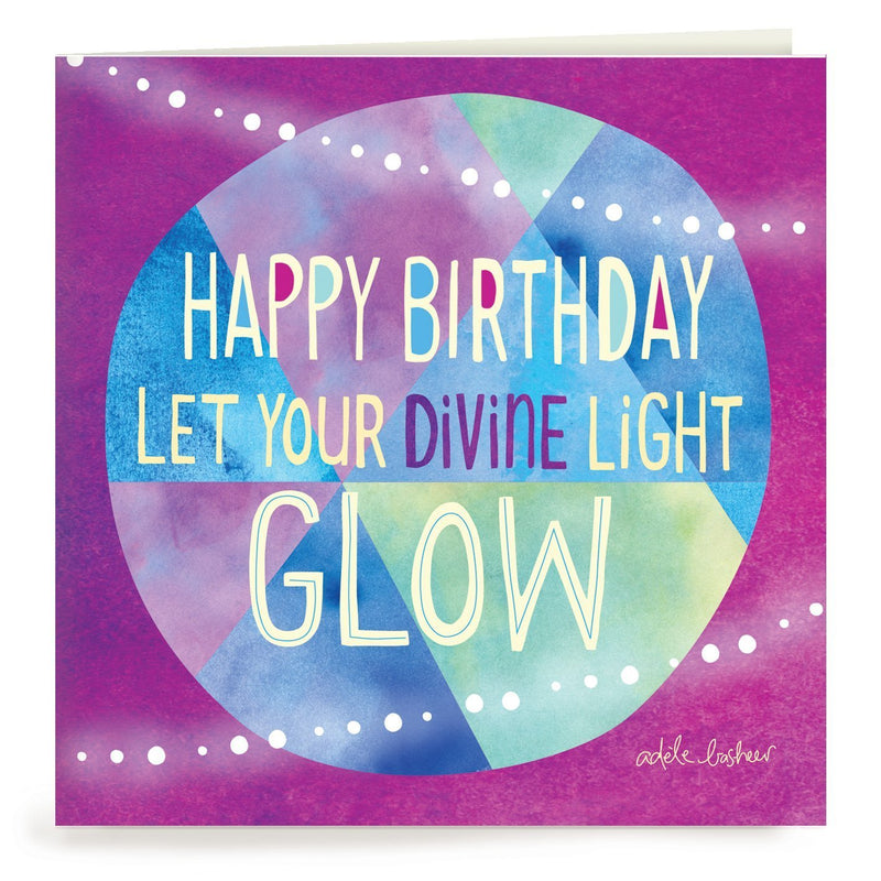 Intrinsic-Divine Light Birthday Greeting Card