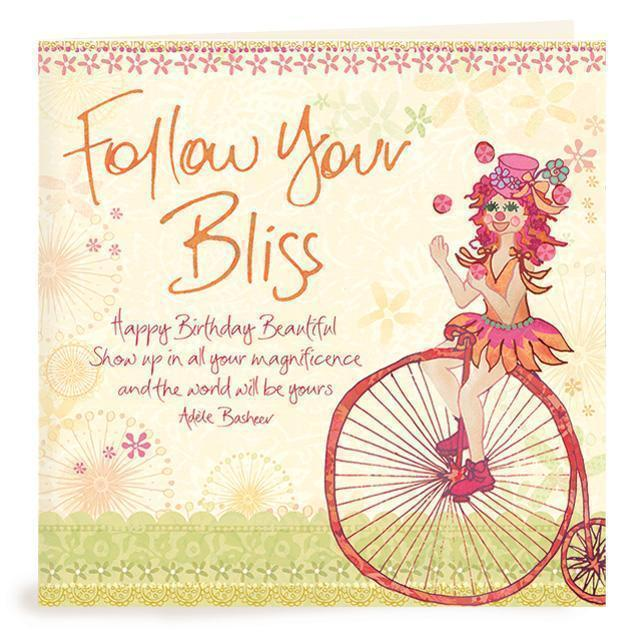 Intrinsic-Follow Your Bliss Birthday Greeting Card