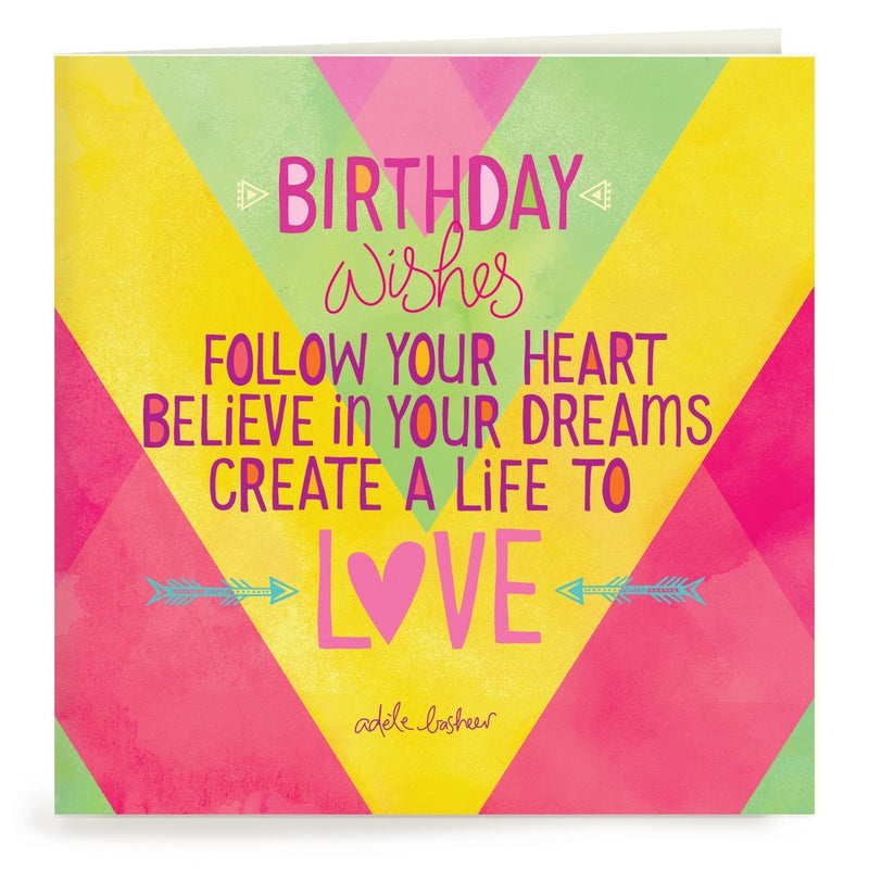 Intrinsic-Follow Your Heart Birthday Greeting Card