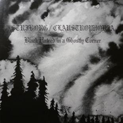 STRIBORG / CLAUSTROPHOBIA 'Black Hatred in a Ghostly Corner' [FNSTR18]