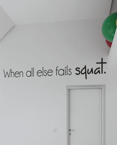 Fails squat slim wall quote