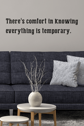 Comfort in knowing bold wall quote