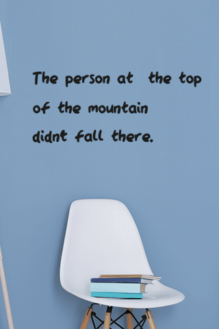Didnt fall there bold wall quote