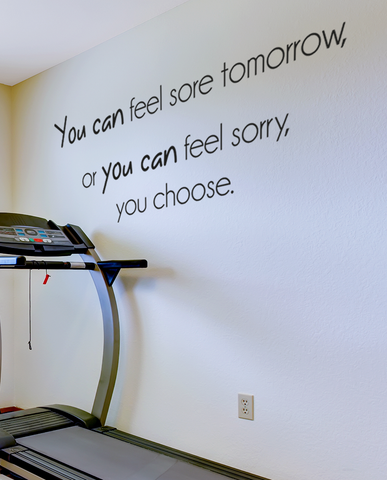 Feel sore or sorry slim wall quote