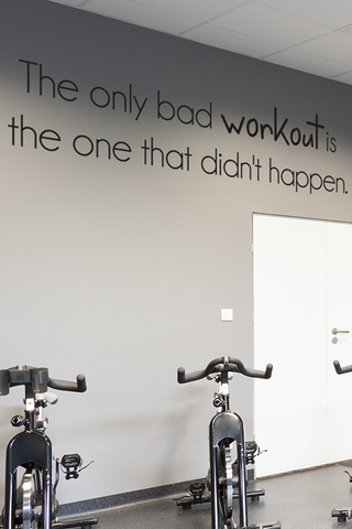 Bad workout is the one that doesnt happen slim wall quote