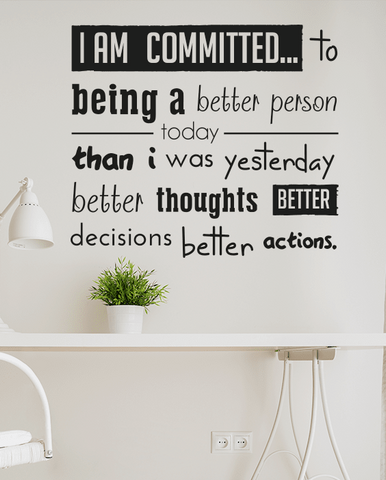 Designed committed wall quote