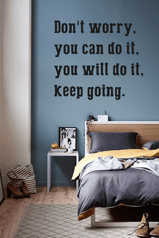 Dont worry you can do it bold wall quote