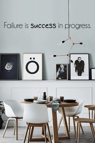Failure is success in progress slim wall quote