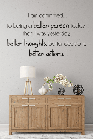 Better person slim wall quote