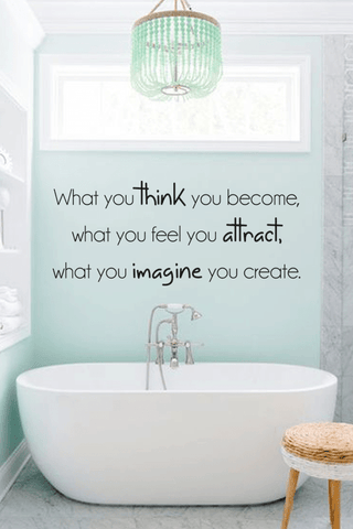 What you think you become slim wall quote