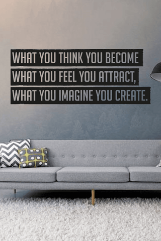 What you think you become cut out wall quote