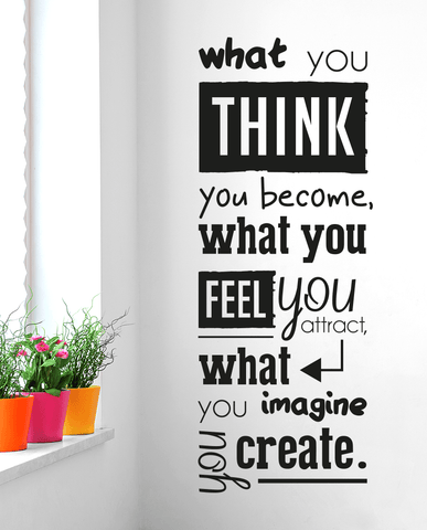 Designed what you think you become wall quote