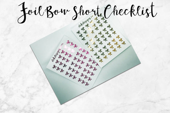 Foil Bow Short Checklists - DEK Designs