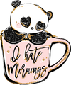 Glam Panda - I Hate Mornings - DEK Designs