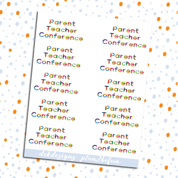Parent Teacher Conference - DEK Designs