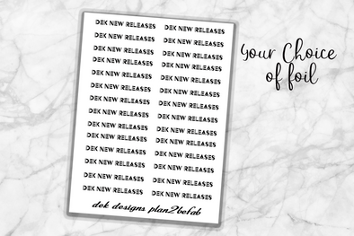 DEK New Releases foil words - DEK Designs