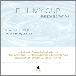 Fill My Cup - A FREE Two-Minute Guided Meditation