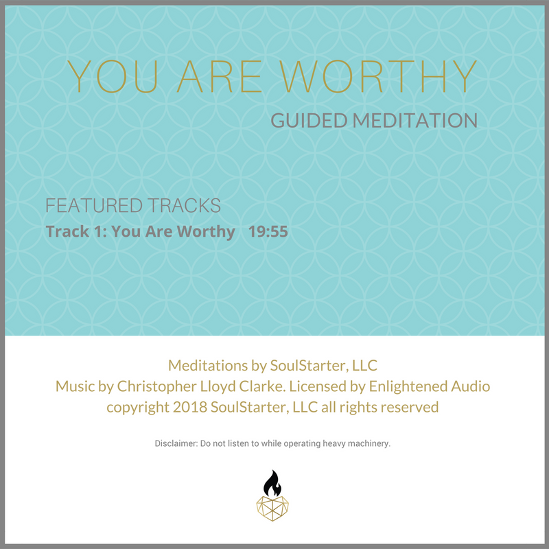 You Are Worthy - A Guided Meditation for Self-Empowerment and Self-Love MP3 Download