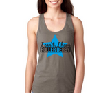 I Can't I have Roller Derby Racerback Tank