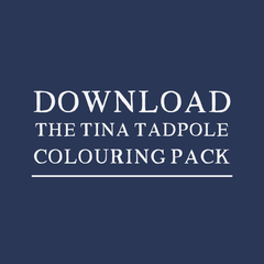 Download Tina Tadpole Colouring Pack