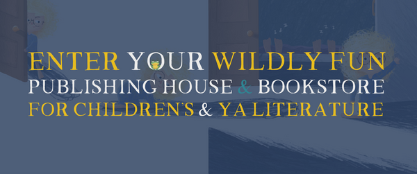 Publishing House and Bookstore for Children's Books and YA Literature