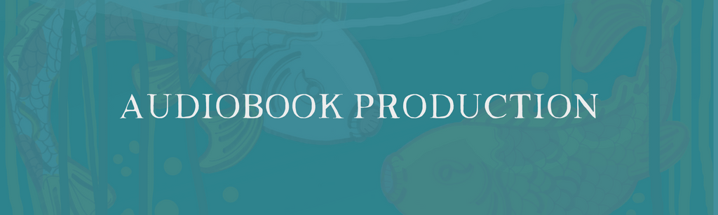Audioboook Production and Publishing