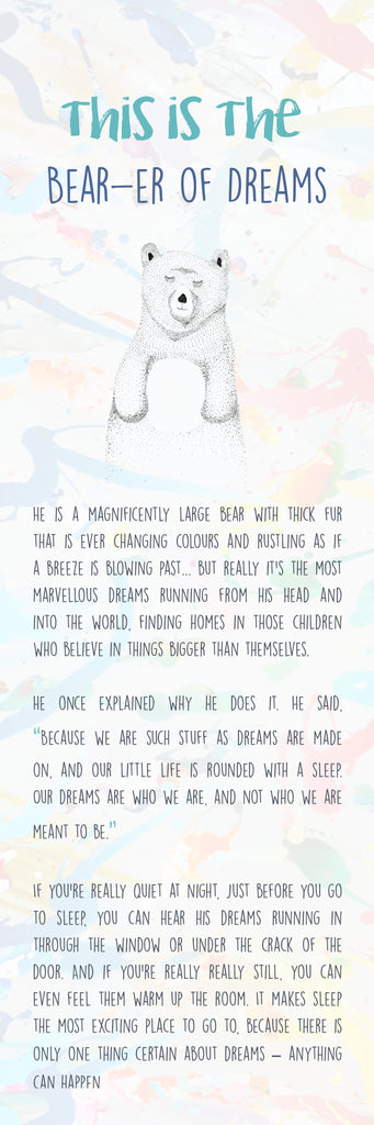 The Bear-er of Dreams is a story about the father and protector of dreams.
