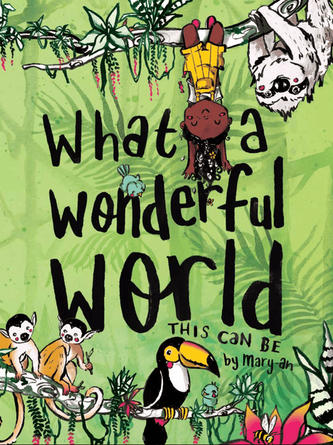 What a Wonderful World This Can Be by Mary-An Front Cover