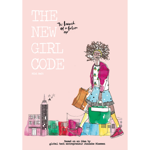 The New Girl Code: Launch of a Fashion App by Nikki Smit, Janneke Niessen, Buhle Ngaba