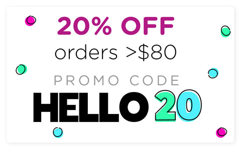 Save 20% off sitewide with promo code: HELLO20