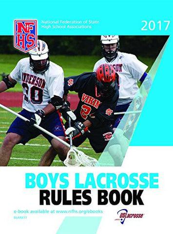 NFHS 2017 Boys Lacrosse Rules Book