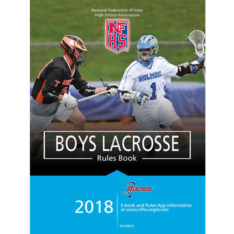 NFHS 2018 Boys Lacrosse Rules Book