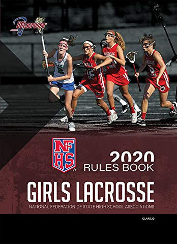 2020-21 NFHS Girls Lacrosse Rules Book