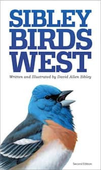 The Sibley Field Guide to Birds of Western North America, 2nd Edition