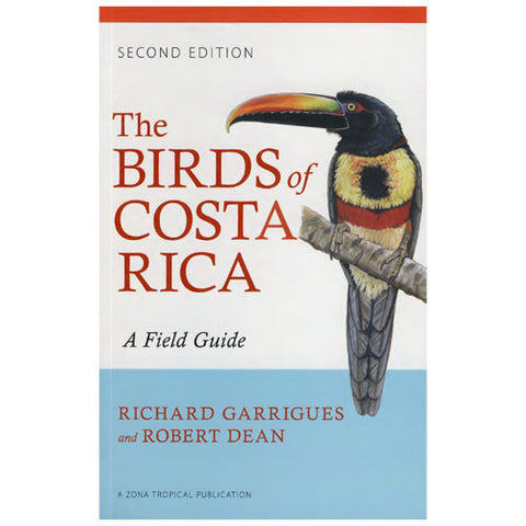 The Birds of Costa Rica, 2nd Edition