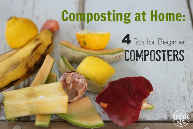 Composting at Home: 4 Tips for Beginner Composters