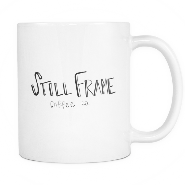 Still Frame Coffee Co. - 11oz White Mug