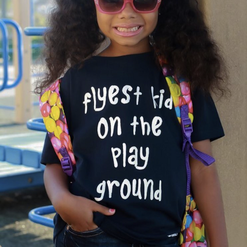 Flyest Kid On The Playground Tee