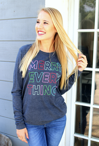 Merry Everything Long Sleeve Tee