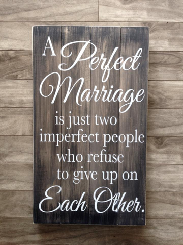 "A Perfect Marriage sign 14""x 24"" - Pine"